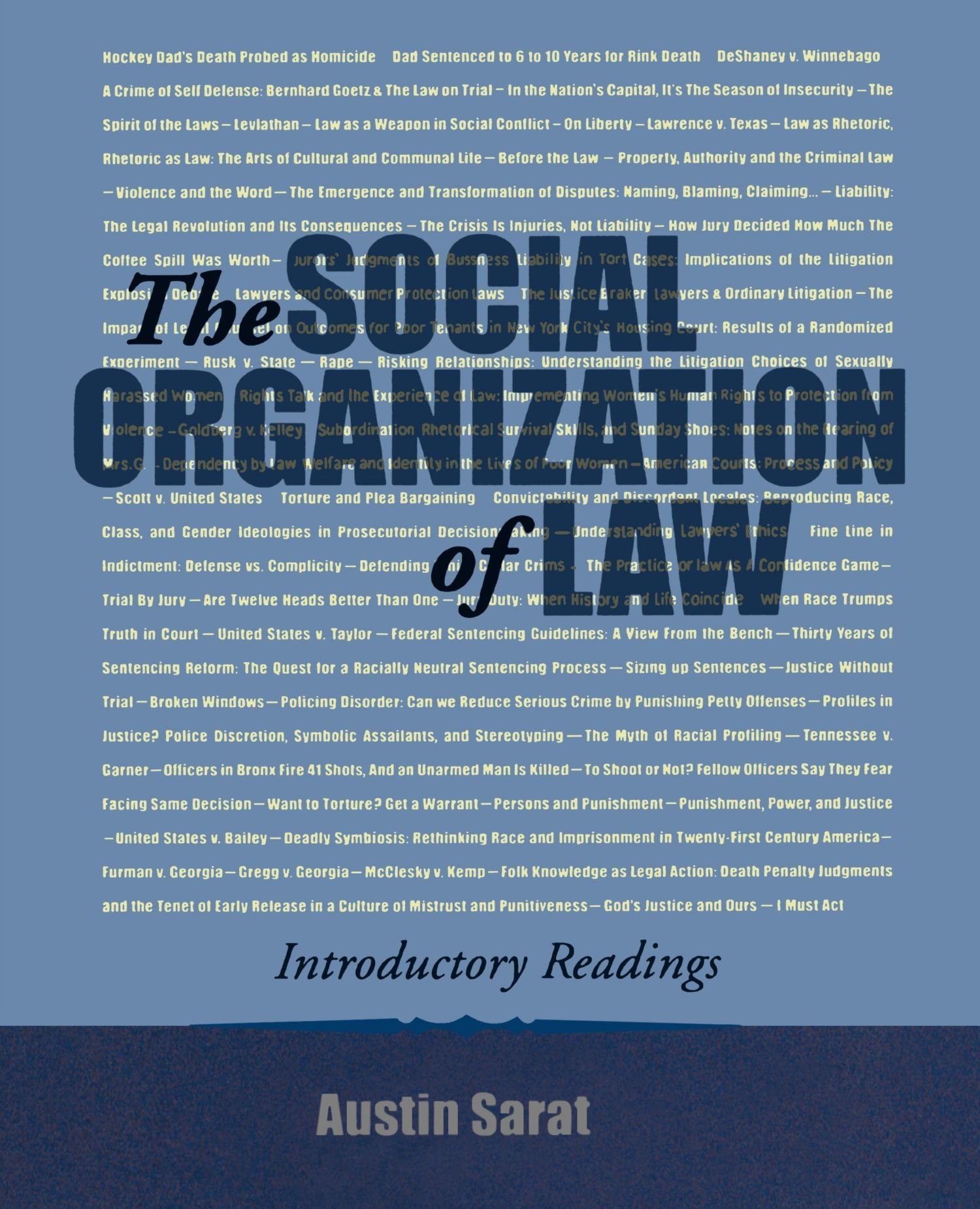 The Social Organization of Law: Introductory Readings by imusti