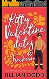 Kitty Valentine Dates a Fireman