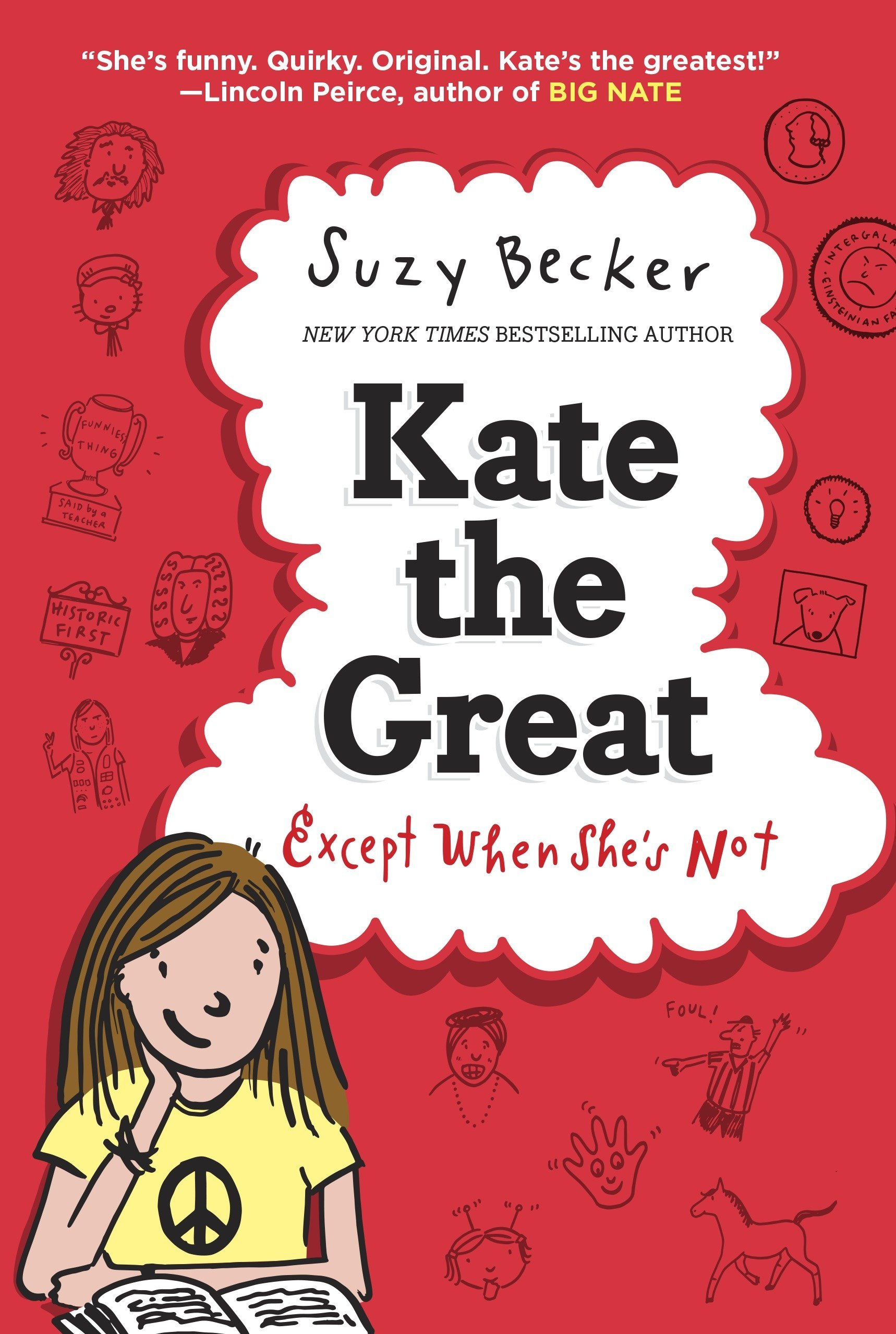 Kate The Great Except When Shes Not Suzy Becker 9780385387422 Amazon Books