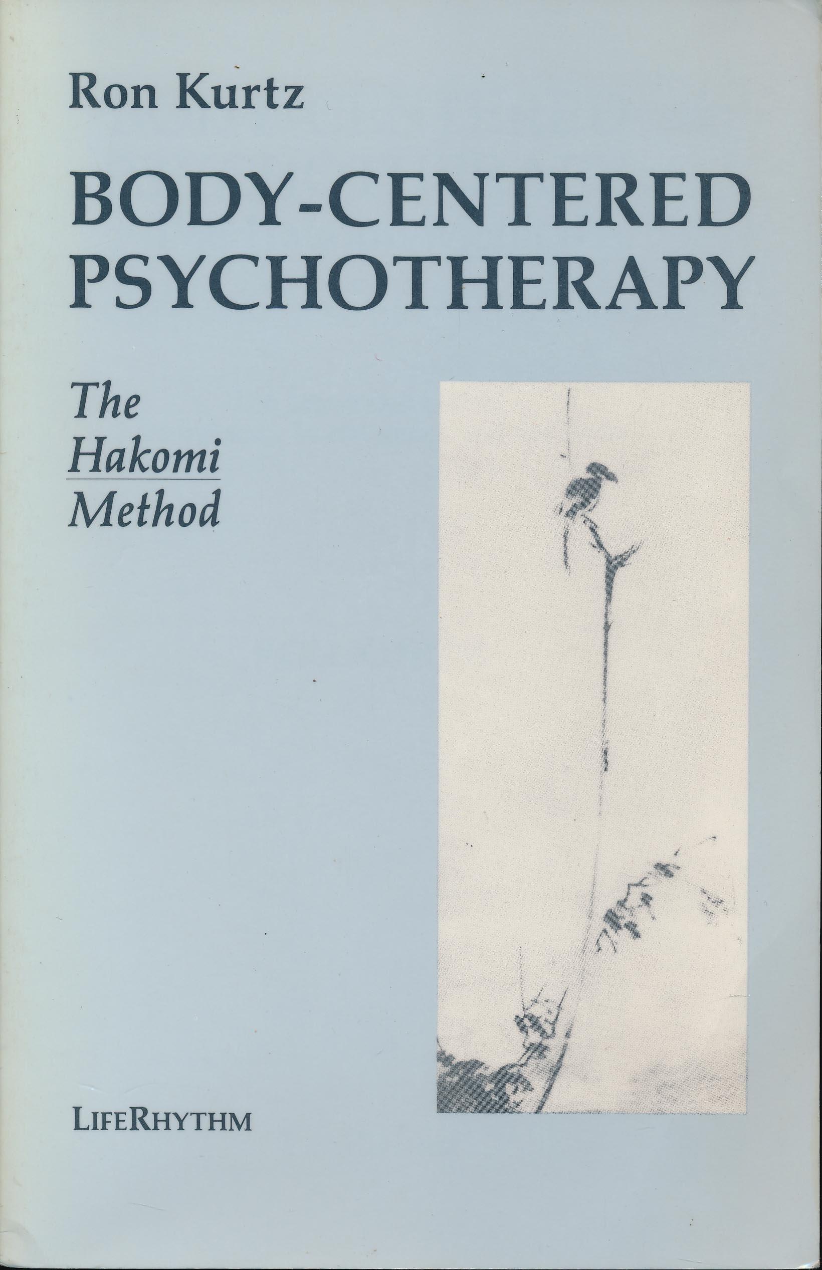 Body-centred Psychotherapy: The Hakomi Method: Amazon.es ...