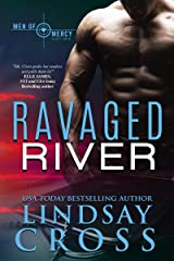 Ravaged River: Men of Mercy, Book 4 Kindle Edition