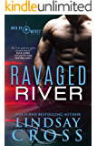 Ravaged River: Men of Mercy, Book 4