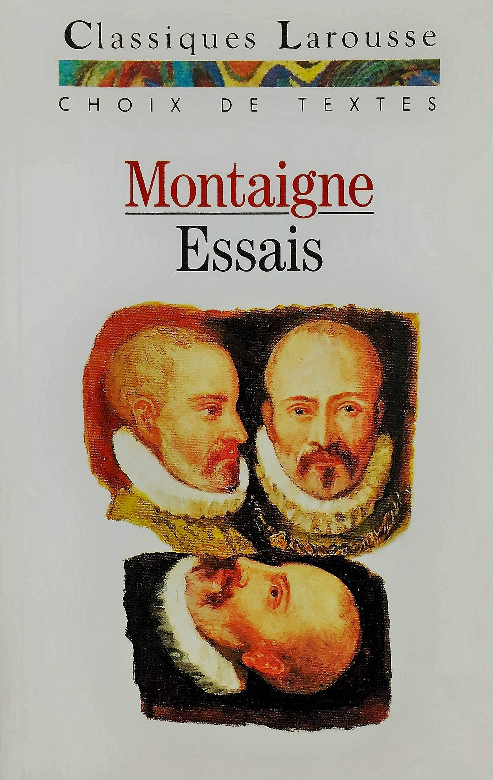 Essais: Choix De Textes (Classiques Larousse)