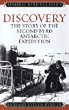 Discovery: The Story of the Second Byrd Antarctic