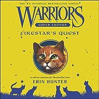 Warriors Super Edition: Firestar's Quest: Warriors Super Edition, Book 1