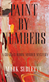 Paint by Numbers: A Charles Bloom Murder Mystery (1st in series)