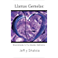 Llamas Gemelas: Encontrando A Tu Amante Definitivo (Spanish Edition)