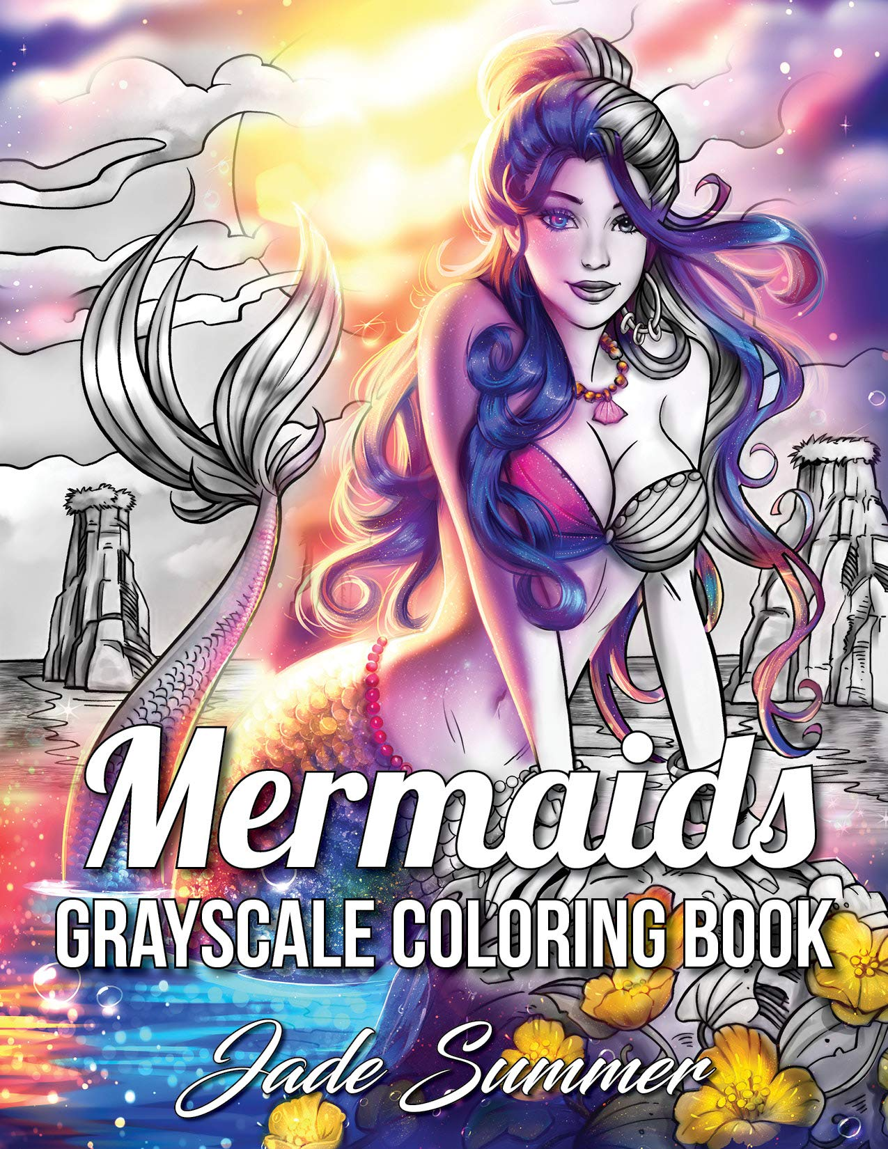 Mermaids Grayscale: An Adult Coloring Book with Sexy Mermaids