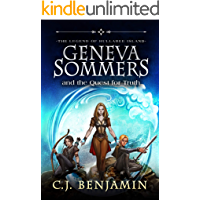Geneva Sommers and the Quest for Truth: A Epic and Magical Middle Grade Fantasy Adventure Novel