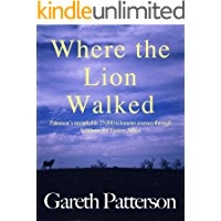 Where the Lion Walked