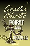 Poirot non sbaglia (Oscar scrittori moderni Vol. 1453)
