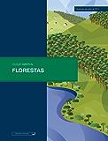 Florestas: Atualizada até junho de 2015 (Ambiental)