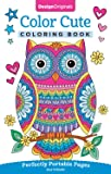 Color Cute Coloring Book: Perfectly Portable Pages (On-the-Go Coloring Book) (Design Originals) Extra-Thick High-Quality…