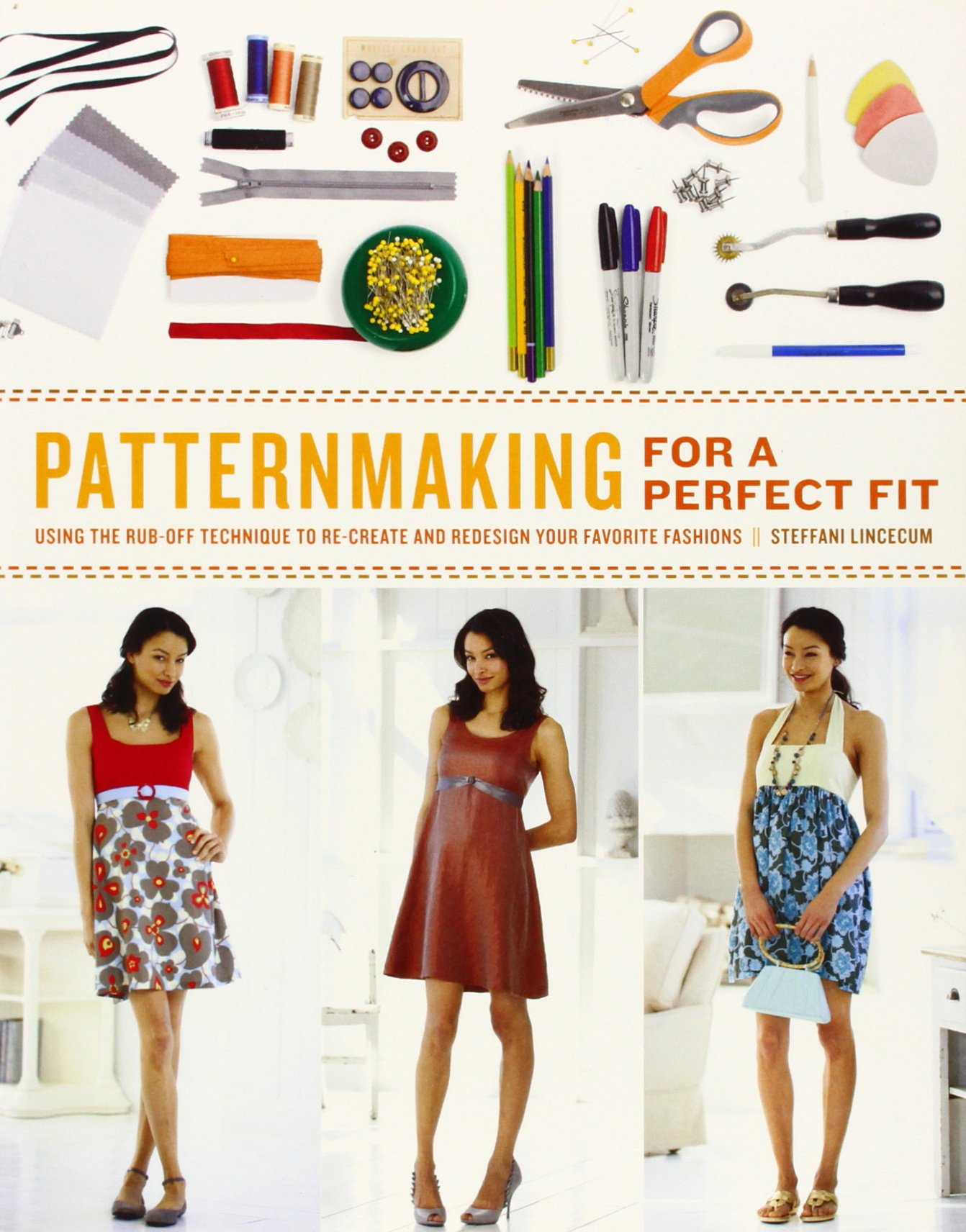 Patternmaking for a perfect fit using the rub off technique to re patternmaking for a perfect fit using the rub off technique to re create and redesign your favorite fashions steffani lincecum 9780823026661 amazon jeuxipadfo Image collections