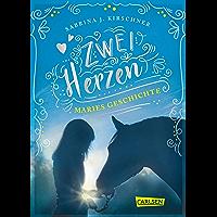 Zwei Herzen – eine Pferdeliebe 2: Maries Geschichte (German Edition)