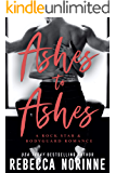 Ashes to Ashes : A Rock Star & Bodyguard Romance