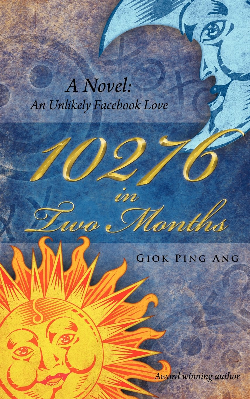 Read Online 10276 in Two Months: A Novel: An Unlikely Facebook Love PDF ePub fb2 ebook