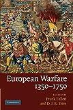 European Warfare, 1350–1750