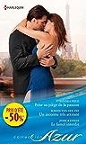 Prise au piège de la passion - Un inconnu très attirant - Le fiancé interdit : (promotion) (VMP)