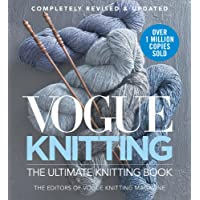 Vogue Knitting The Ultimate Knitting Book: Revised and Updated (Vogue Knitting)