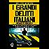 I grandi delitti italiani risolti o irrisolti (eNewton Saggistica)