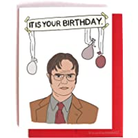 It Is Your Birthday. Dwight Schrute Birthday Card -- The Office Bday Card