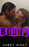 Bound (Masters of Fetishes Book 3)