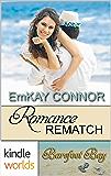 Barefoot Bay: Romance Rematch (Kindle Worlds Novella) (Perfect Match Book 3)