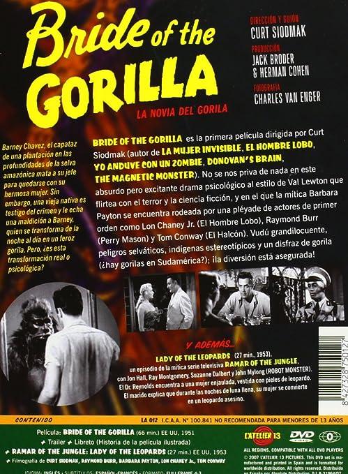 Bride Of The Gorilla La Novia De Gorila Francia DVD: Amazon.es: Barbara Payton, Raymond Burr, Tom Conway, Paul Cavanagh, Lon Chaney Jr., Varios, Curt Siodmak, Barbara Payton, Raymond Burr: Cine y Series