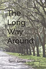 The Long Way Around: A Novel Paperback