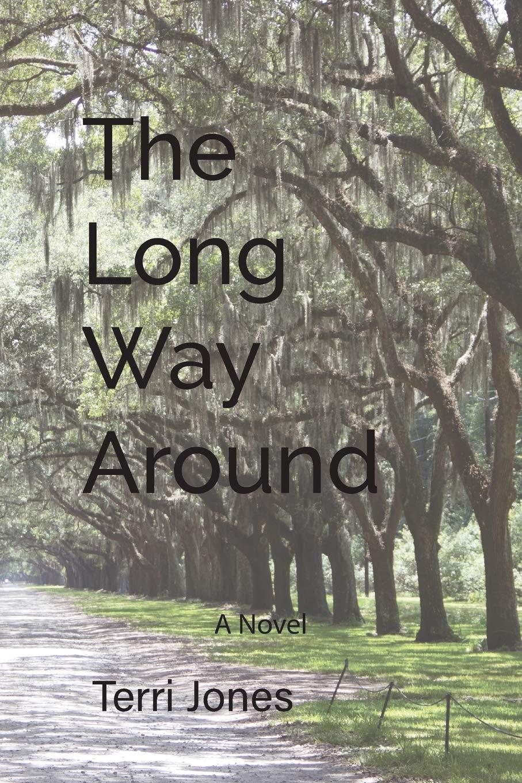 The Long Way Around: A Novel PDF ePub book