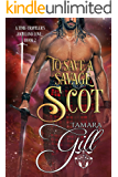 To Save a Savage Scot (A Time-Traveler's Highland Love Book 2)