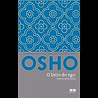 O livro do ego: Liberte-se da ilusão