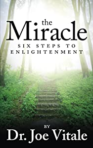 The Miracle: Six Steps to Enlightenment