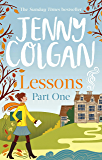 Lessons: Part 1: The first part of Lessons' ebook serialisation (Maggie Adair) (English Edition)