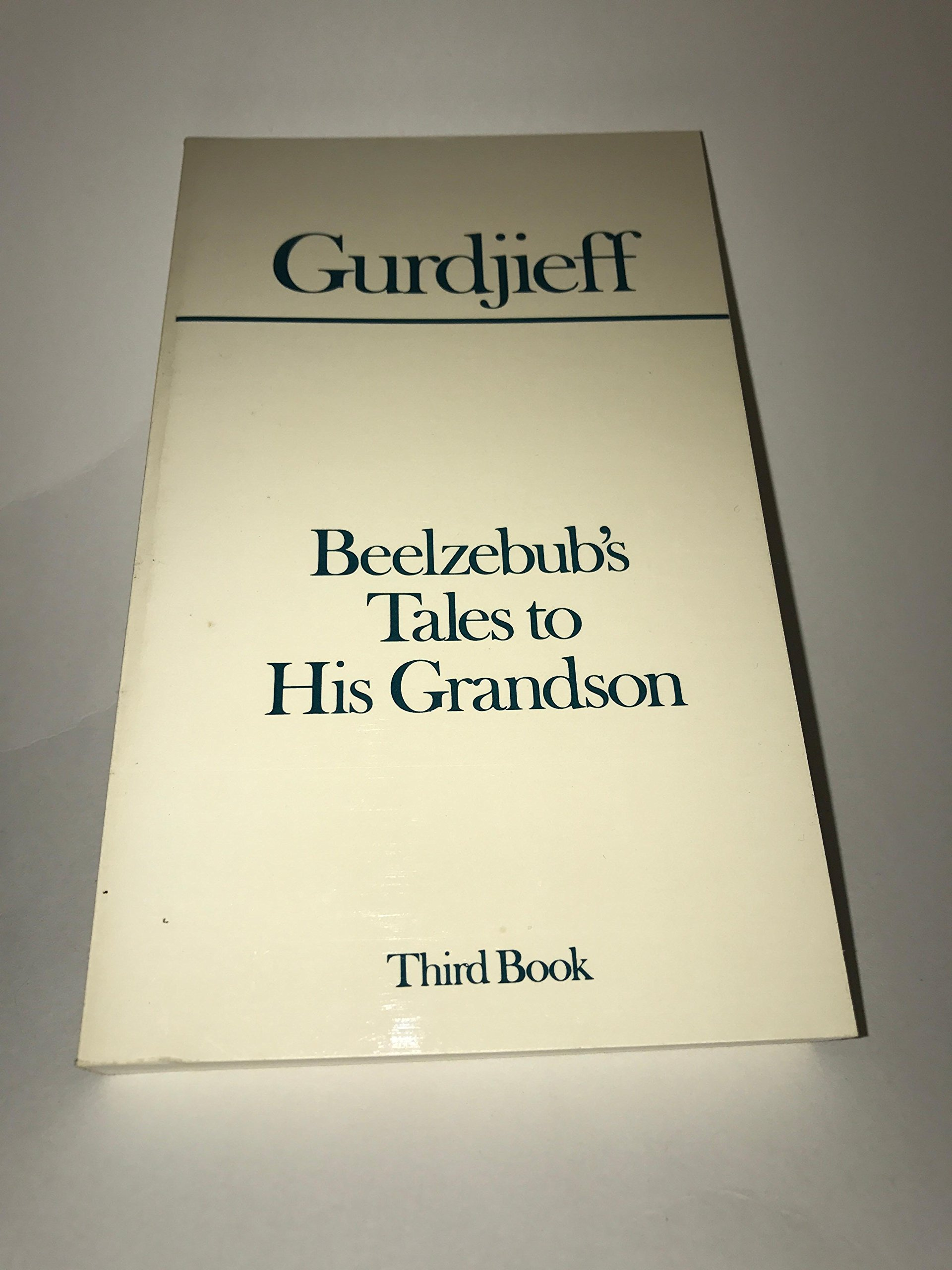 Beelzebub's Tales to His Grandson, 3-Volume Set: G.I. Gurdjieff:  Amazon.com: Books