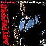 Friday Night At Village Vanguard