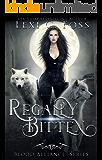 Regally Bitten (Blood Alliance Book 3)