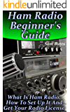 Ham Radio Beginner's Guide: What Is Ham Radio, How To Set Up It And Get Your Radio License
