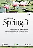 Spring 3 (iX Edition): Framework für die Java-Entwicklung (iX-Edition)
