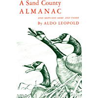 A Sand County Almanac: With Other Essays on Conservation from Round River (Galaxy Books)