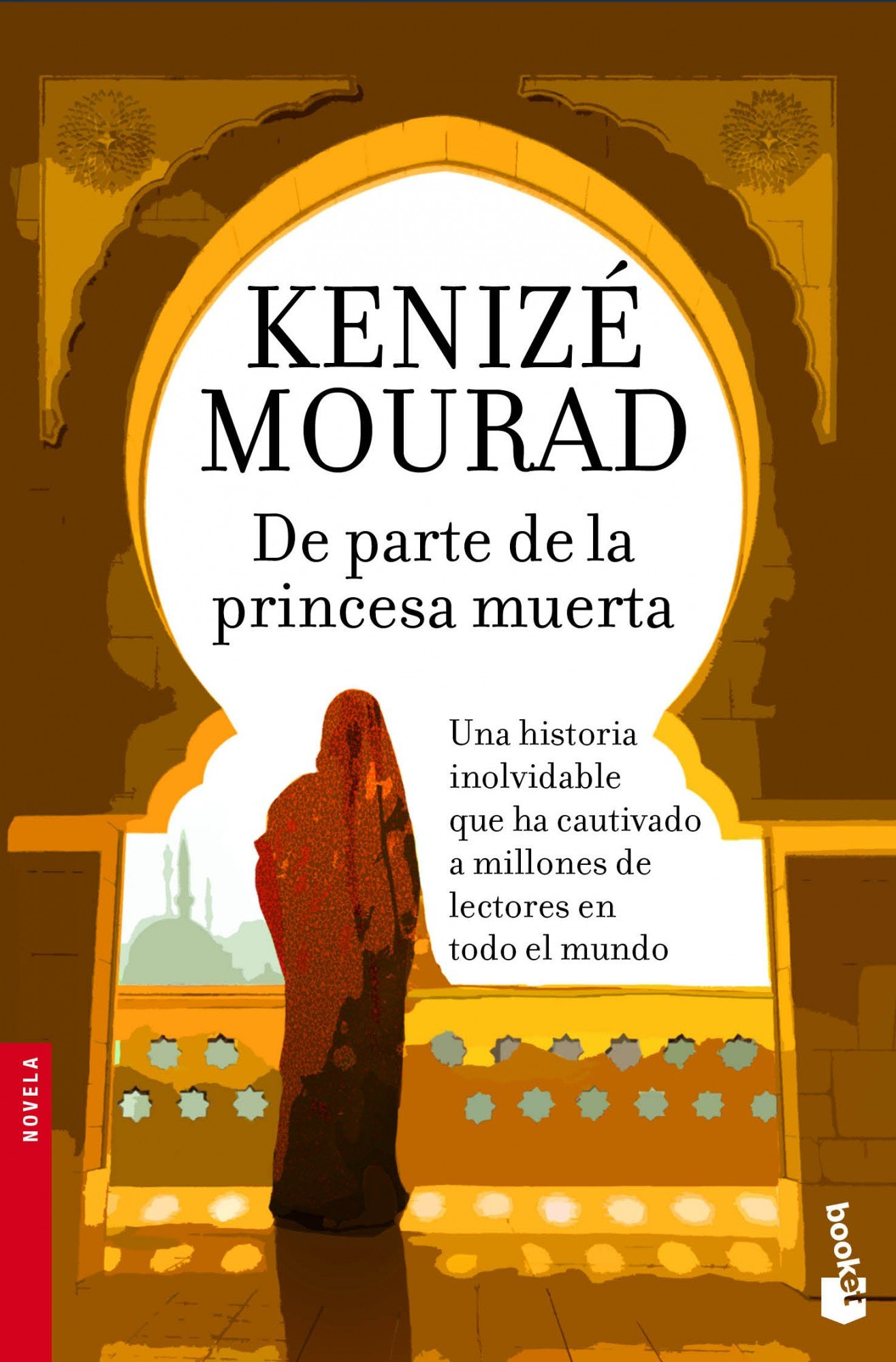 De parte de la princesa muerta: Kenizé Mourad: 9788467008302: Amazon.com: Books