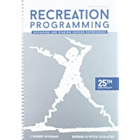 Recreation Programming: Designing & Staging Leisure Experiences