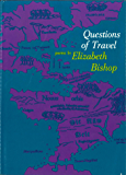 Questions of Travel: Poems