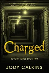 Charged (Bought Book 2) Kindle Edition