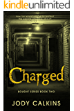 Charged (Bought Book 2)
