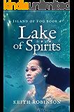 Lake of Spirits (Island of Fog Book 4)