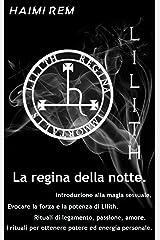 Lilith, la Regina della notte (Italian Edition) Kindle Edition