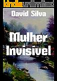 Mulher Invisível (Portuguese Edition)