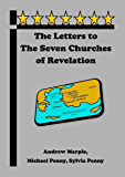 The Letters to the Seven Churches of Revelation